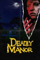 deadly manor 7055 poster