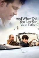 when did you last see your father 18087 poster
